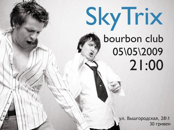 5 мая SkyTrix в арт-клубе Бурбон (Киев) - 5maja-SkyTrix-v-art-klube-Burbon_1